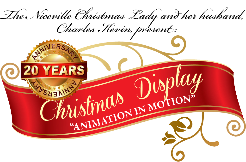 The Niceville Christmas Lady and her husband, Charles Kevin, present the 20th anniversary Christmas display -  Animation in Motion